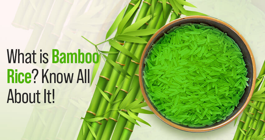 Bamboo Rice Nutrition: Health Benefits and Side Effects