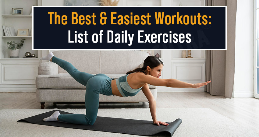 The Best and Easiest Workouts: List of Daily Exercises