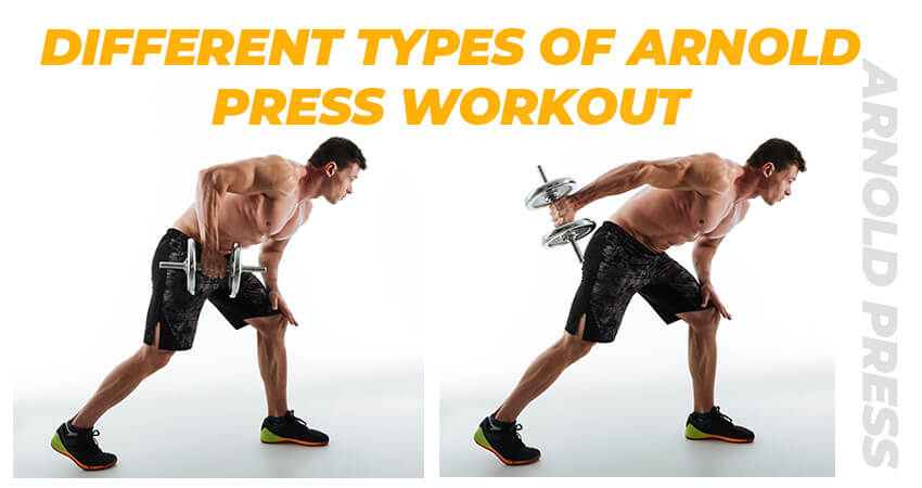 Different Types of Arnold Press Workout