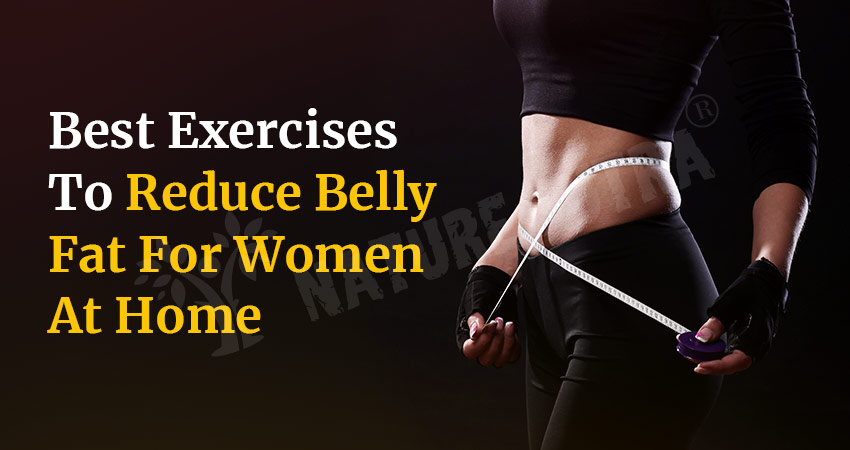 Best Exercises To Reduce Belly Fat For Females At Home