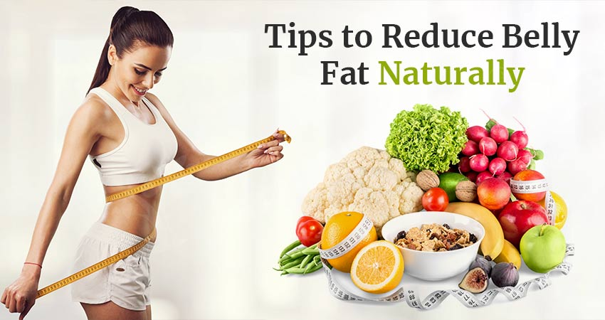 How To Reduce Belly Fat Naturally - Easy Tips
